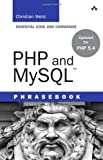 img - for PHP and MySQL Phrasebook (Developer's Library) 1st edition by Wenz, Christian (2012) Paperback book / textbook / text book