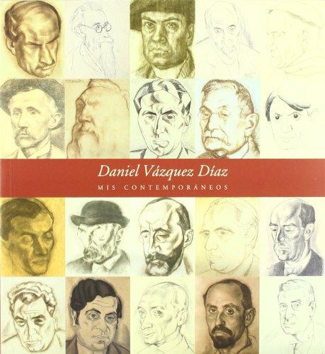 Descargar Libro Mis Contemporáneos: 20 De Junio - 10 De Septiembre, 2000 Daniel Vazquez Diaz