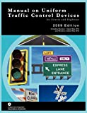 Manual on Uniform Traffic Control for Streets and Highways, Federal Highway Administration and U.S. Department of Transportation, 1782661050