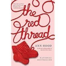 The Red Thread: A Novel