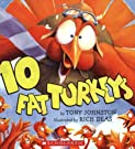 10 Fat Turkeys, by Tony Johnston