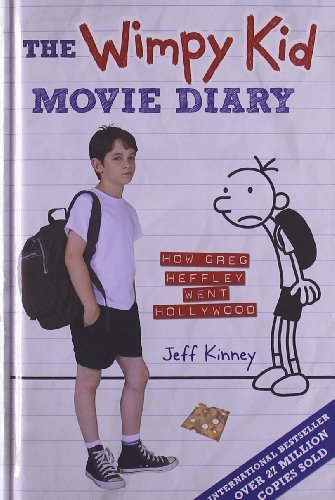 Download By Jeff Kinney - The Wimpy Kid Movie Diary: How Greg Heffley Went Hollywood (Mti) (1/30/10) ebook