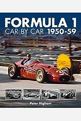 Formula 1: Car by Car 1950-59: 1950-59 (Formula 1 CBC) Hardcover