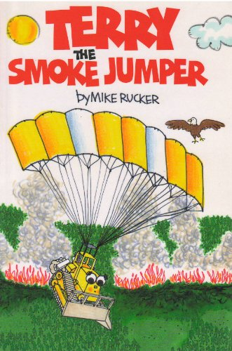 Terry the smoke jumper