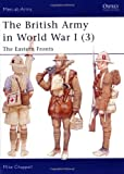 The British Army in World War I (3): The Eastern Fronts (Men-at-Arms, Band 406)