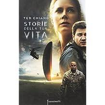 Storie della tua vita (Italian Edition)