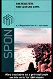 Breakwaters and Closure Dams, d'Angremond, Kees and Roode, F. C. van, 0415332567