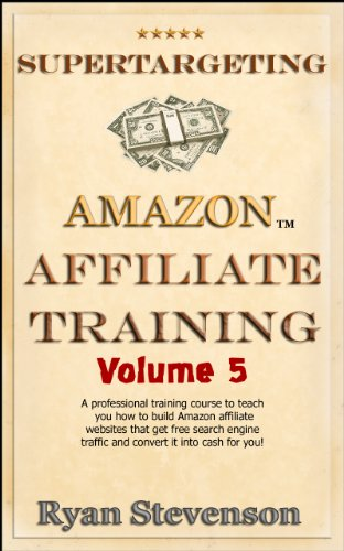 Affiliate Site Planning - Search Engine Keyword Research Strategy For Page Planning (SuperTargeting Affiliate Marketing Course Book 5)