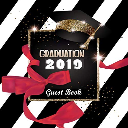 Topper Scrapbook Stickers - Graduation 2019 Guest Book: Congratulatory Message Book With Motivational Quote And Gift Log Memory Year Book Keepsake Scrapbook For Grads (Graduation Gifts)