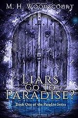 Liars Go To Paradise? (Paradise Series) Paperback