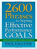 As a manager, you aren't truly successful unless your employees are as well. Helping them establish compelling, actionable performance goals is the first and most important step, and 2600 Phrases for Setting Effective Performance Goals is the...