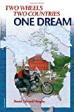 Two Wheels, Two Countries, One Dream, Daniel Edward Murphy, 1553950682