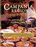 Campania Region an Italian Food Legacy, Anthony Iannacone, 1934246697