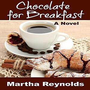 Chocolate for Breakfast Audiobook