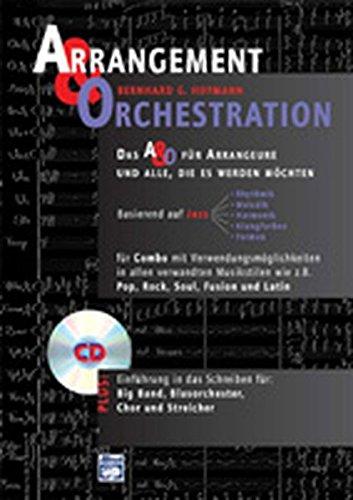 Arrangement & Orchestration - Das A & O für Arrangeure und alle, die es werden möchte