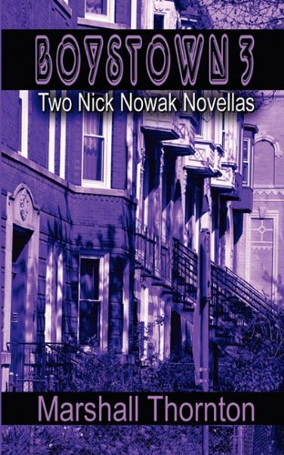 Boystown 3: Two Nick Nowak Novellas