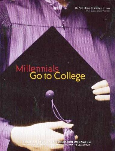 Millennials Go to College: Strategies for a New Generation on Campus