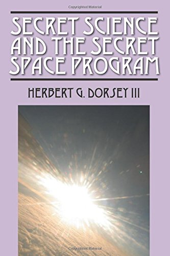 Secret Science and the Secret Space Program