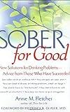 Sober for Good, Anne M. Fletcher, 0395912016