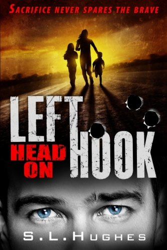Left Hook - Head On: Sacrifice never favours the brave (Volume 3) ebook