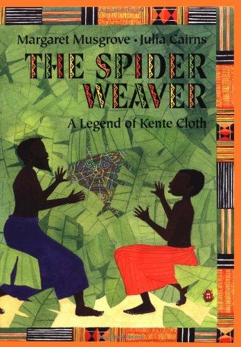 Read Online The Spider Weaver: A Legend Of Kente Cloth pdf epub