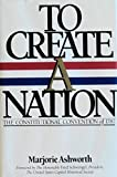 To Create a Nation, Marjorie Ashworth, 0912991054