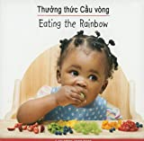 Eating the Rainbow (Vietnamese/English), Star Bright Books, 159572219X