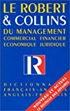 Le Robert Et Collins Du Management Dictionnaire Francais-Anglais Anglais-Francais. Commercial, Financier, Economique, Juridique. by Michel Peron (1992-06-01)