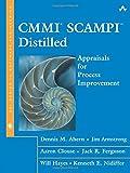 CMMI SCAMPI Distilled: Appraisals for Process Improvement