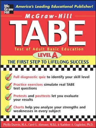 TABE Test of Adult Basic Education : The First Step to Lifelong Success