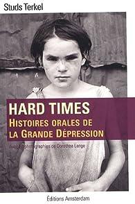 Hard times : Histoires orales de la Grande Dépression par Studs Terkel