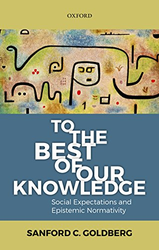 To the Best of Our Knowledge: Social Expectations and Epistemic Normativity