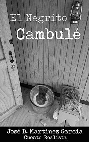 Amazon.com: EL NEGRITO CAMBULÉ (Spanish Edition) eBook: José ...