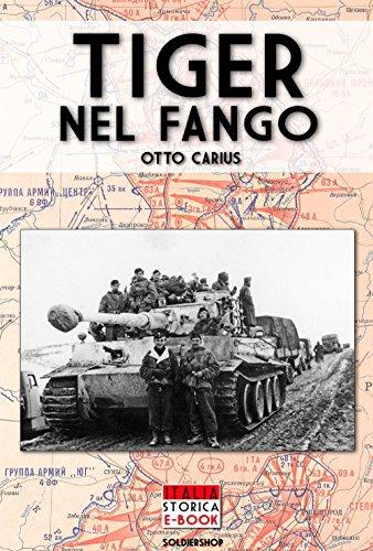 Tiger nel fango (Italia Storica Ebook Vol. 1) (Italian Edition)