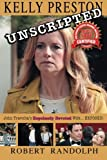"Kelly Preston Unscripted: John Travolta's ""Hopelessly Devoted"" Wife..EXPOSED! (Volume 1)"
