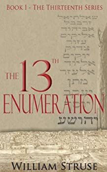 The 13th Enumeration (The Thirteenth Series) by [Struse,William]