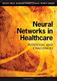 Neural Networks in Healthcare, , 1591408482