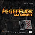 Fegefeuer am Grindel (Hamburg-Krimis 2) | Regula Venske