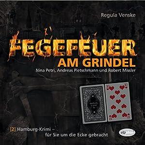 Fegefeuer am Grindel (Hamburg-Krimis 2) Hörspiel
