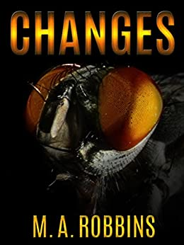 Changes: A Horror Short Story by [Robbins, M.A.]