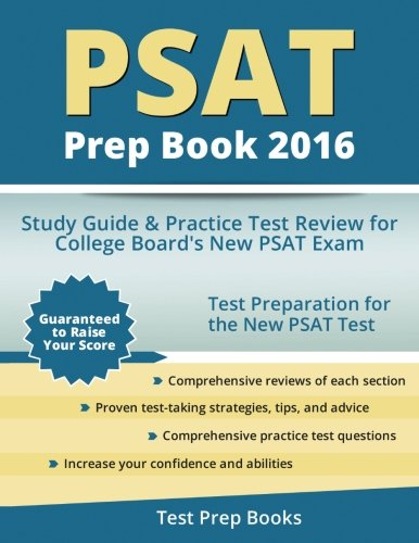 PSAT Prep Book 2016: Study Guide and Practice Test Review for College Board's New PSAT Exam