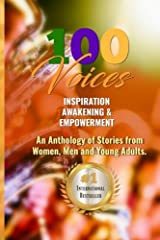 100 Voices of Inspiration, Awakening & Empowerment: Unifying the World with Words (100 Inspirational Voices) (Volume 1) Paperback