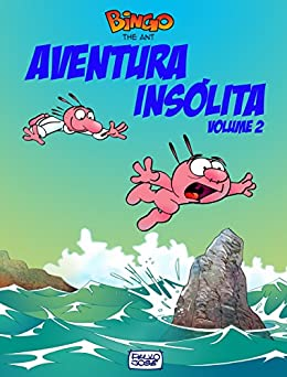 Aventura Insólita volume 2: Aventura insólita por [Silva, Paulo Jose Da]