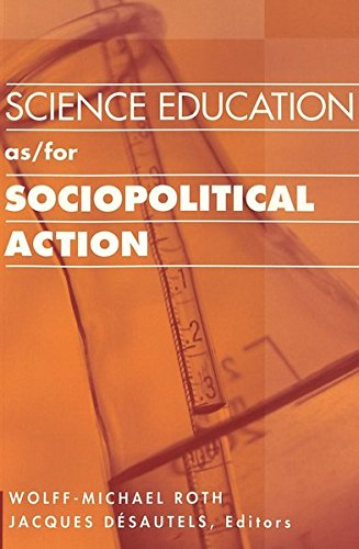 Science Education as/for Sociopolitical Action (Counterpoints)