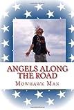 Angels along the Road, Mowhawk Man, 1490986278