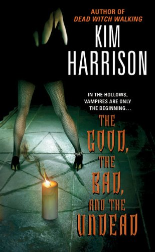 The Good Bad And Undead Hollows Book 2