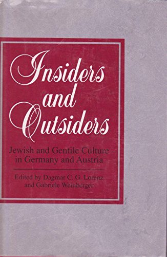 Insiders and Outsiders: Jewish and Gentile Culture in Germany and Austria