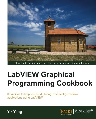 LabVIEW Graphical Programming Cookbook by Packt Publishing