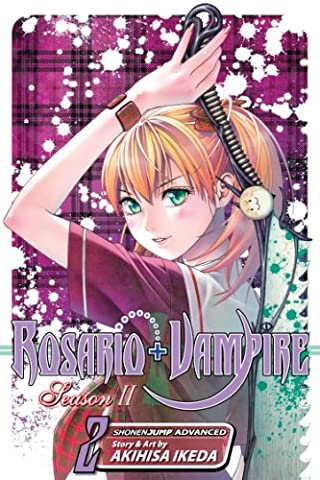 Rosario+Vampire: Season II, Vol. 2: Test Two: Magical Candy (Candy Candy Vol 2)