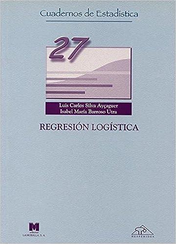 Regresión logística (Cuadernos de estadística): Amazon.es ...